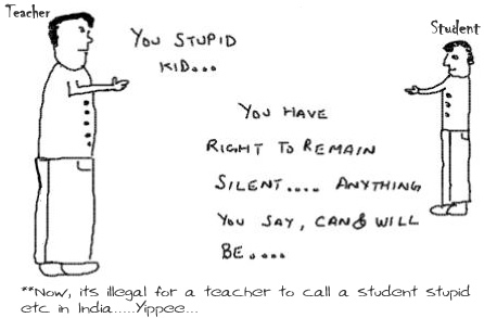 Stupid Kid,right to remain silent,Law India,teacher school student,insane