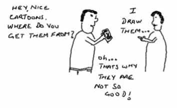 Not So good,cartoonist draws cartoons,funny daily toon