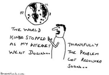 Internet Wentdown, Uptime, World Stopped rotating