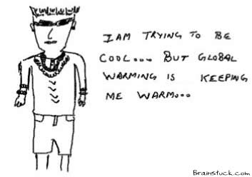 Global Warming, Cool, Hipster,Hip Hop, Environment