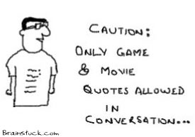 Movie and Game Quotes only allowed in conversation,T-shirt quote,Tee cartoons