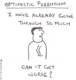 optimistic Pessimism, I have already gone through so much,can it get worse,Toon
