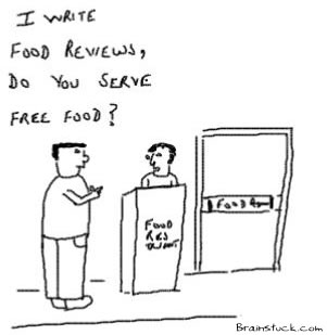 I write Food reviews,so I want free food