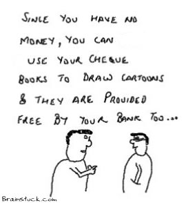 Bank Check book is free,so it can be used to make cartoons,Saving money, using cheques,cartoons,cartoonists