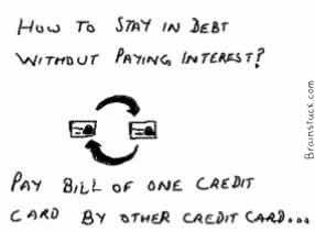 Paying bills of one credit card by another, staying in debt forever, Bankruptcy