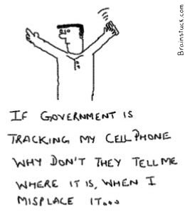 If government is tracking my cellphone why don't they tell me when it gets lost
