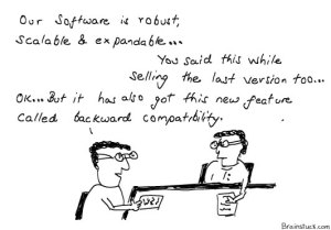 Software Marketing - Robust Scalable expandable Backward Compatible, Old vs. New Version