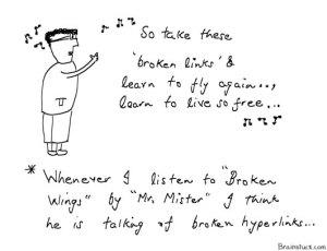 Broken Wings by Mr. Mister sounds like Broken Links