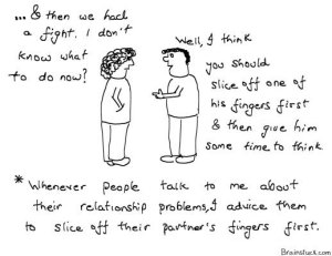 Relationship Advice - Slice off your partners fingers