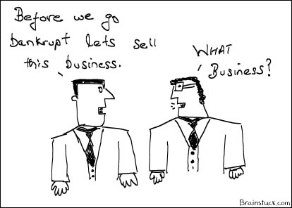 Sell your Business before you go Bankrupt insolvent,Liquidity,Bailout, Chapter 11,Chapter 7 - Cartoon
