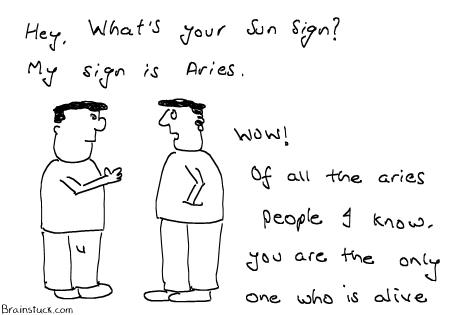 Last Aries Alive - Sun Zodiac Signs