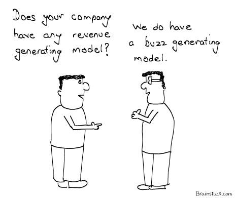 Revenue generating Model vs Buzz Generating Model