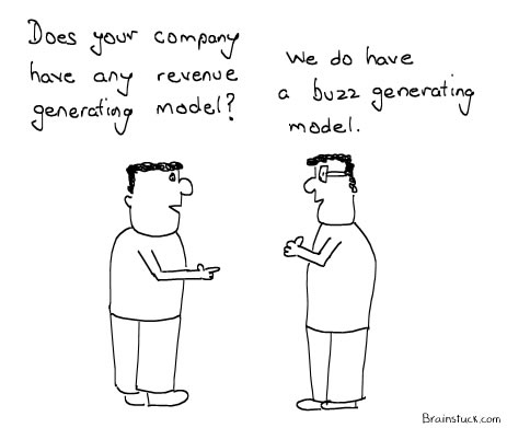 Revenue generating Model vs Buzz Generating Model
