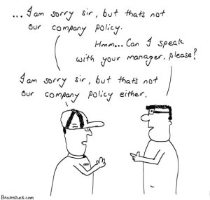Company Policy, Customer care, B2C - Business to Consumer, BullShit, Cartoons