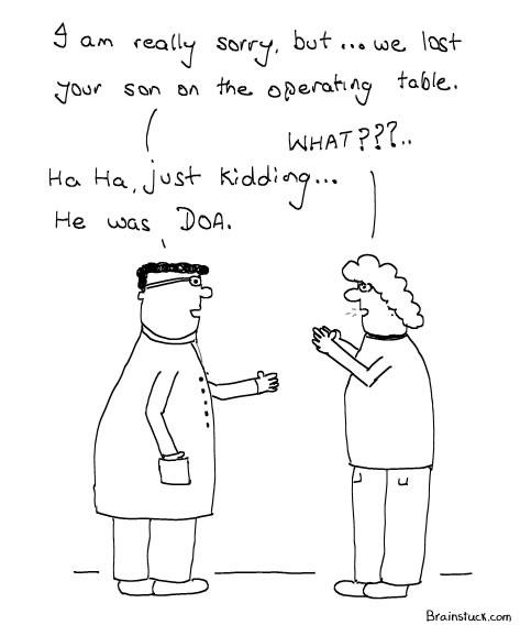 DOA, Dead on Arrival - Insane cartoon,
