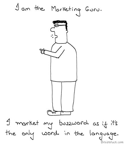 Marketing Guru, Management, Evangelists, Cartoons, Buzzword