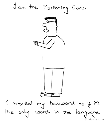 Marketing Guru, Management, Evangelists, Cartoons, Buzzword