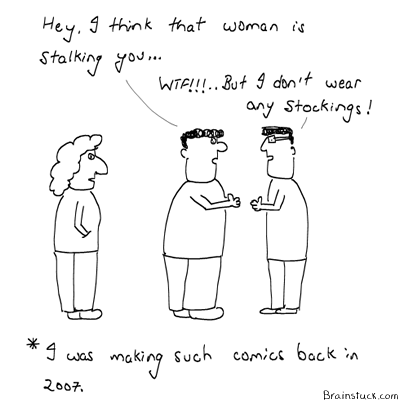Comics in 2007, Brainstuck.com, Evolution, Anshul Maheshwari, Cartoons, Doodles, Insane, Conversations, Stalker, Stockings,2007